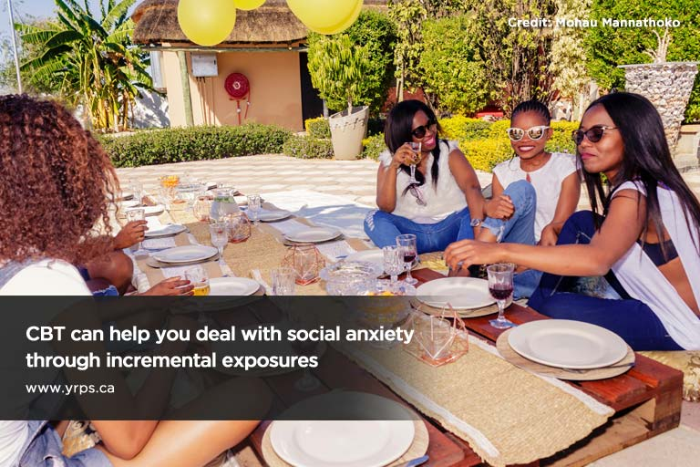 CBT can help you deal with social anxiety through incremental exposures
