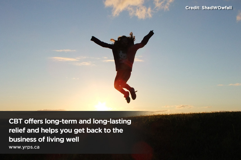 CBT offers long-term and long-lasting relief and helps you get back to the business of living well