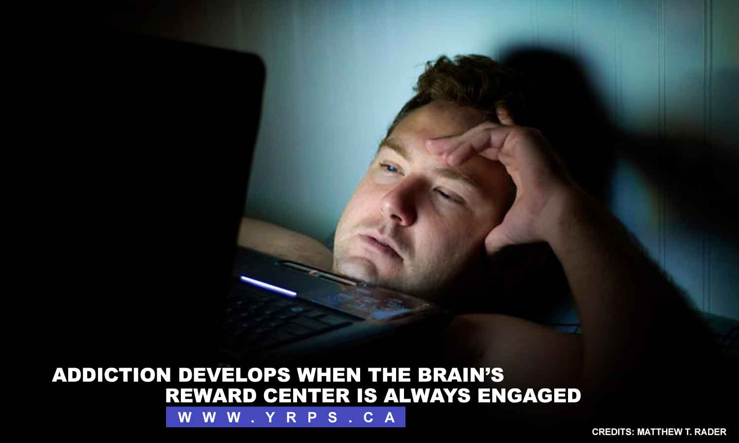 Addiction develops when the brain's reward center is always engaged