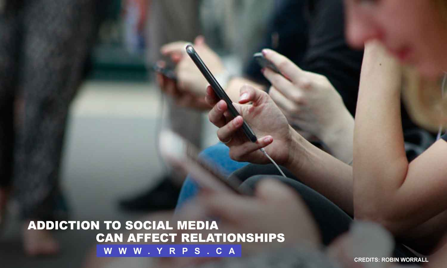 Addiction to social media can affect relationships