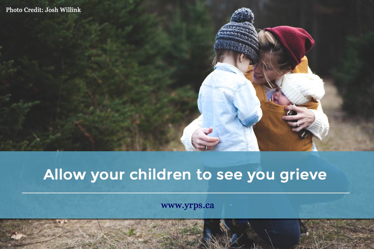 Allow your children to see you grieve