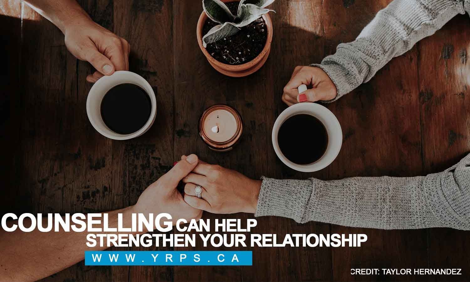 Counselling can help strengthen your relationship