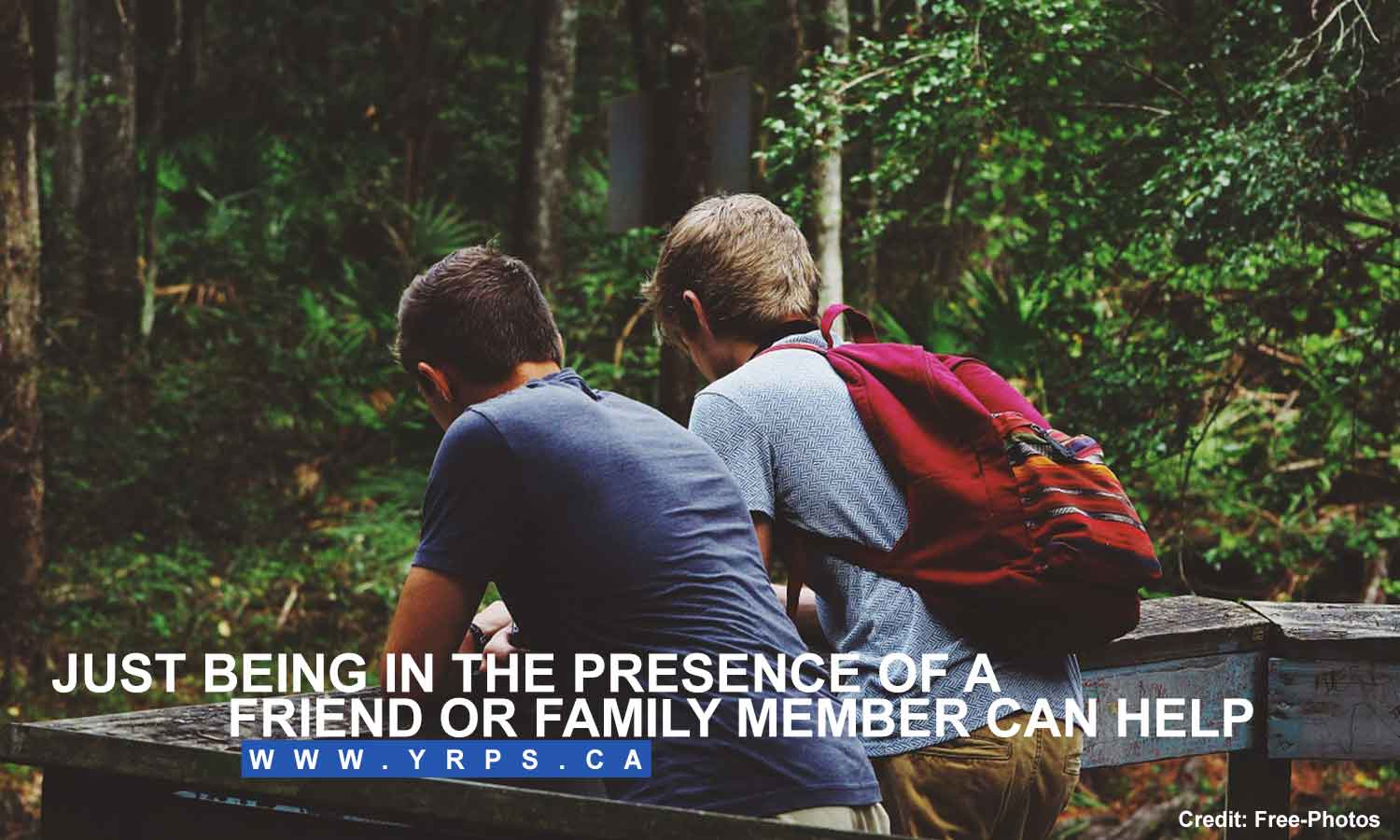 Just being in the presence of a friend or family member can help